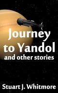 Cover of Journey to Yandol, and other stories